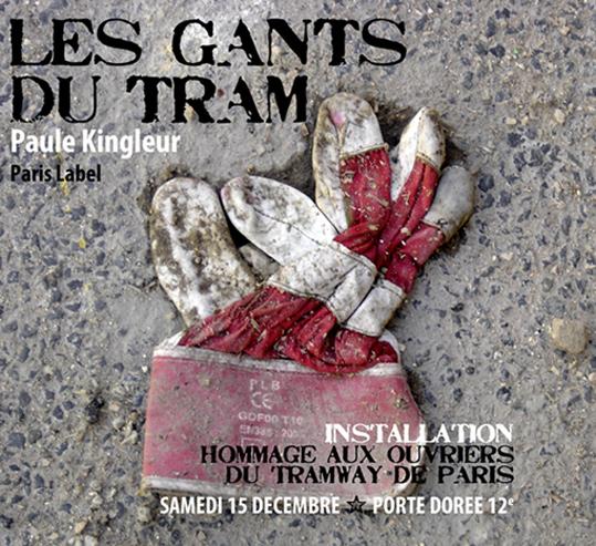 """Installation """"Les Gants du Tram"""" pour l'inauguration du chantier du tramway samedi 15 décembre - Installation photos bâches et structures bois-paysages urbains de Paule Kingleur"""