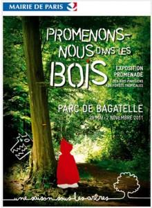"""Expo de la Ville de Paris """"Promenons-nous dans les bois"""" au Parc de Bagatelle - Paris Label y est présent avec les travaux des enfants réalisés avec Paule Kingleur"""