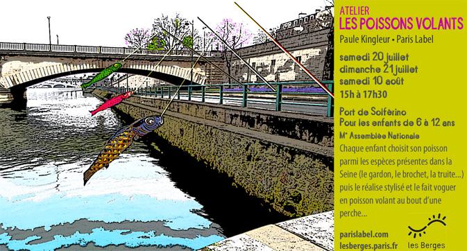 Atelier Poissons Volants sur les Berges de la Seine - Tels des Koïnoboris de poissons parisiens, ils seront réalisés par les enfants et attachés à des perches au bastingage du Port Solférino à Paris - Création Paule KIngleur / Paris Label