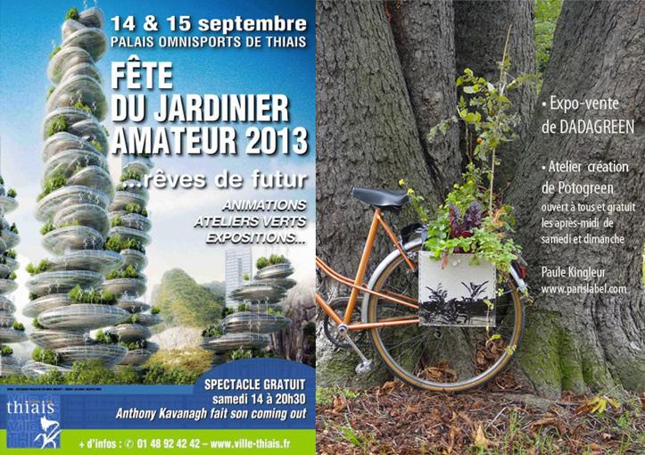 Fête du jardinier amateur à thiais : Paule Kingleur et Paris Label y présentent les Dadagreen les 14 et 15 septembre 2013