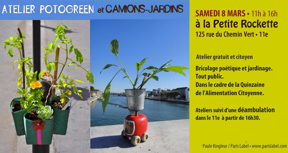 atelier potogreen et camions-jardins ambulants à la Petite Rockette, animé par Paule kingleur puis déambulation végétale dans le 11e - 8 mars 2014